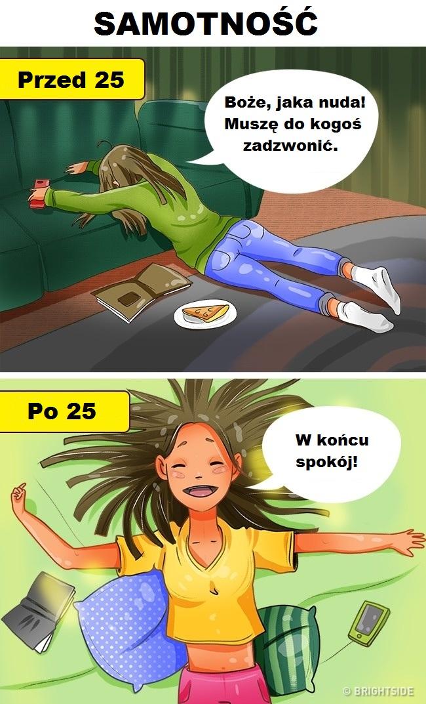 10 genialnych ilustracji pokazujących, jak bardzo zmienia się nasza codzienność po 25 roku życia.