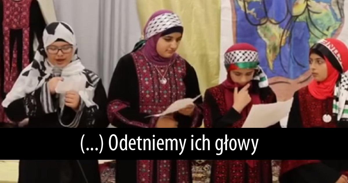 Szokujące nagranie wyciekło do sieci. Muzułmańskie dzieci mówią o odcinaniu głów wrogom