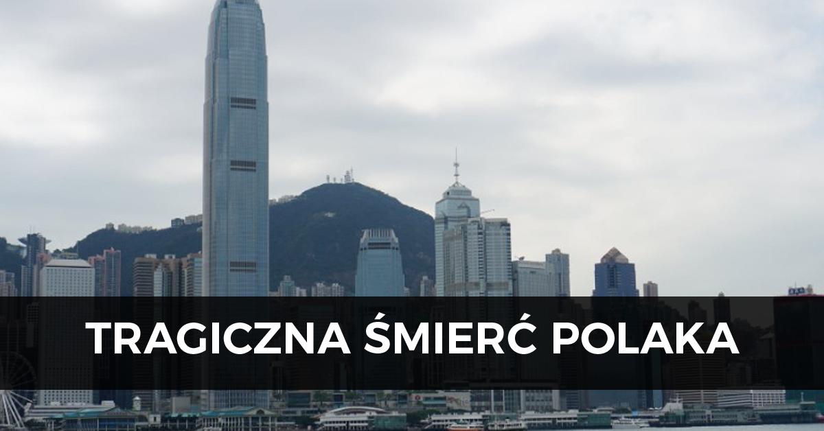 Śmierć Polaka w Hongkongu