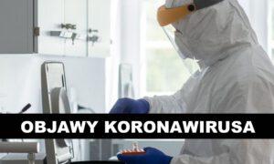 Bardzo nietypowe objawy koronawirusa. Jeśli je zaobserwujesz, idź do lekarza!