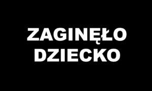 Zaginął 11-letni chłopiec z Płocka. Dramatyczny apel rodziców i policji